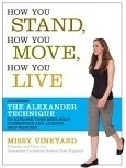 How You Stand, How You Move, How You Live by Missy Vineyard