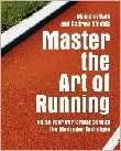 Master the Art of Running by Malcolm Balk