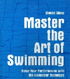 Master the Art of Swimming by Steven Shaw